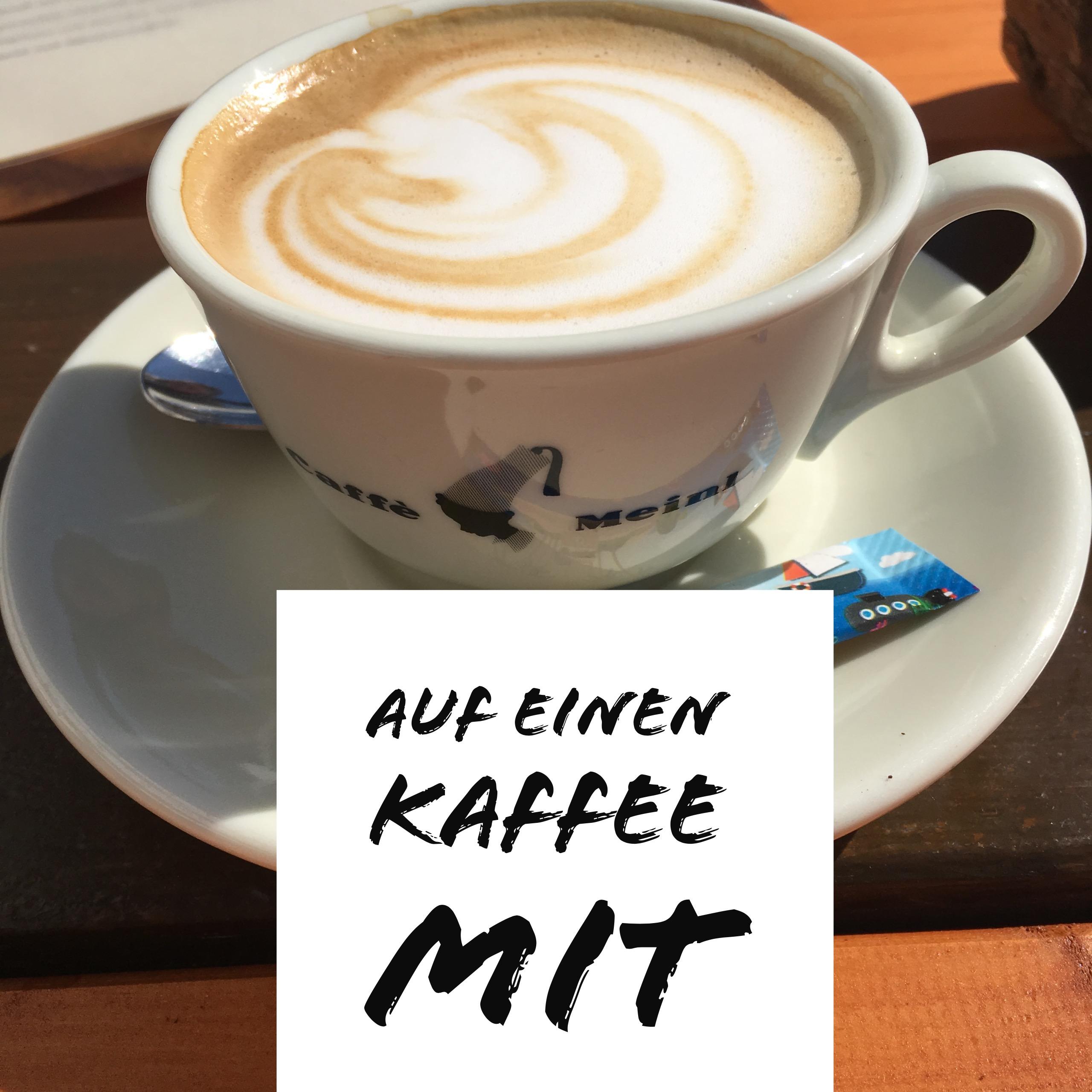 auf einen Kaffee mit